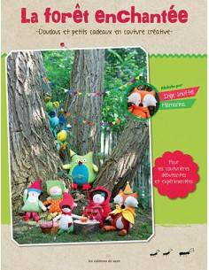 Livre - La forêt enchantée - Doudous et petits cadeaux en couture créative