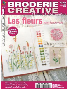 Mains et Merveilles - Broderie Créative 64 - Les fleurs