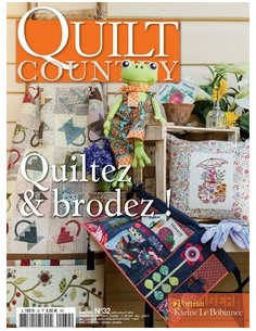 Quilt Country N°32 - Quiltez & Brodez !