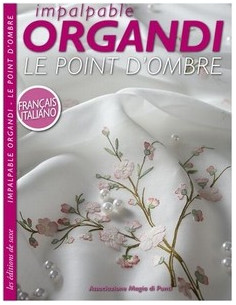 Livre - Impalpable organdi - Le point d ombre
